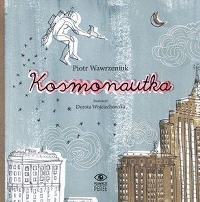 Kosmonautka_Piotr-Wawrzeniuk