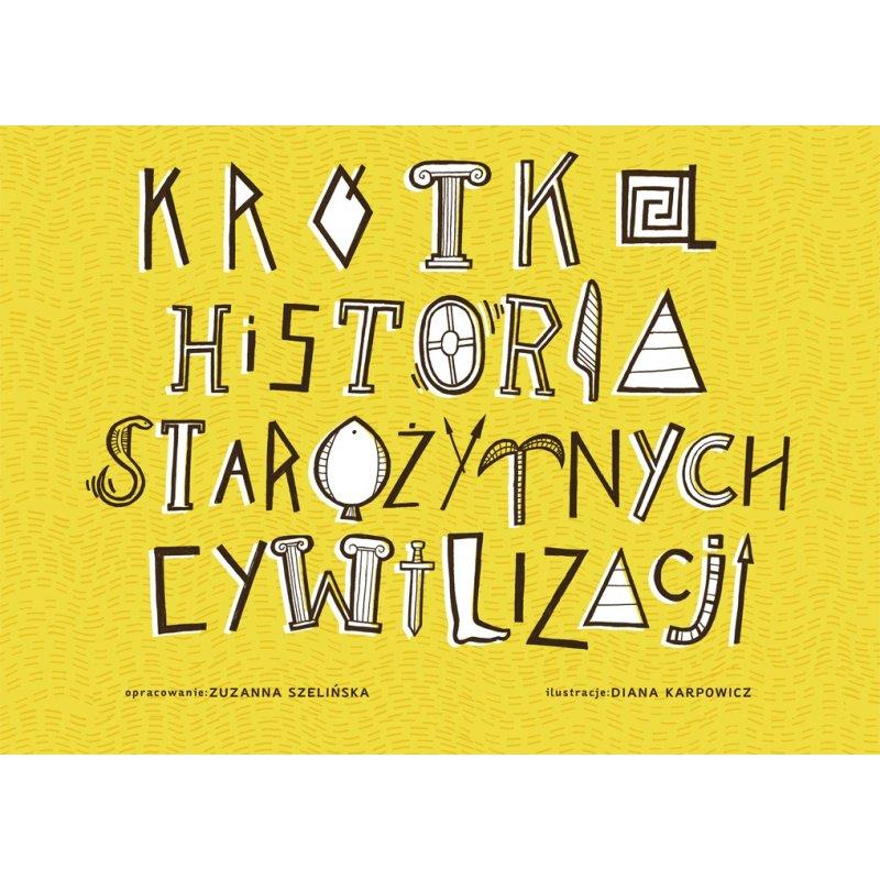 krotka-historia-starozytnych-cywilizacji