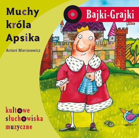 Bajki-Grajki-Muchy-krola-Apsika