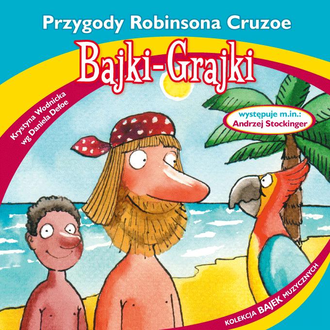Bajki-Grajki-Przygody-Robinsona-Cruzoe
