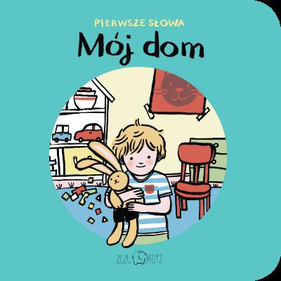 pierwsze_slowa_moj_dom