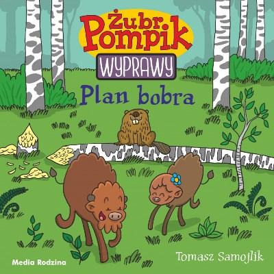 zubr-pompik-wyprawy-plan-bobra