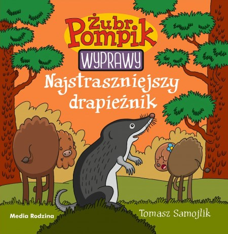 Pompik_05_Najstraszniejszy_drapieznik